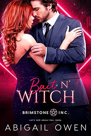 Bait N' Witch (Brimstone Inc., #3) by Abigail Owen