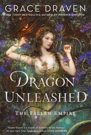 Dragon Unleashed (The Fallen Empire, #2) by Grace Draven