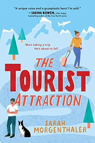 The Tourist Attraction (Moose Springs, Alaska #1) by Sarah Morgenthaler
