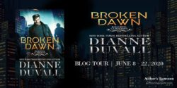 Spotlight/Guest Post:  Broken Dawn by Dianne Duvall