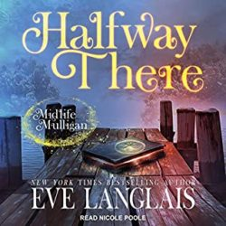 Audiobook Review:  Halfway There by Eve Langlais