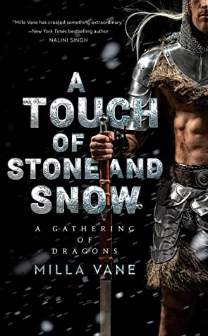 A Touch of Stone and Snow (A Gathering of Dragons, #2) by Milla Vane