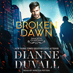 Broken Dawn (Immortal Guardians, #10) by Dianne Duvall, Kirsten Potter