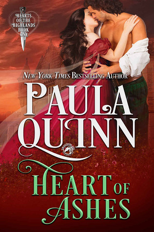 Heart of Ashes (Hearts of the Highlands #1) by Paula Quinn