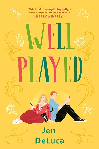 Well Played (Well Met, #2) by Jen DeLuca