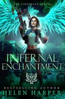 Audiobook Review:  Infernal Enchantment by Helen Harper