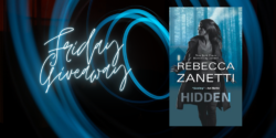 Friday Giveaway:  Hidden by Rebecca Zanetti