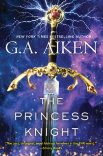 Review:  The Princess Knight by G.A. Aiken