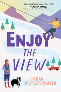 Review:  Enjoy the View by Sarah Morganthaler