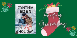 Friday-ish Giveaway:  One Hot Holiday by Cynthia Eden