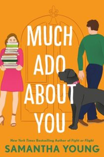 Review:  Much Ado About You by Samantha Young
