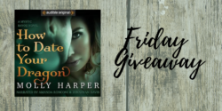 Friday Giveaway:  How to Date Your Dragon by Molly Harper