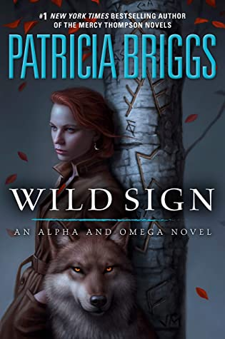 Review:  Wild Sign by Patricia Briggs