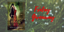 Friday Giveaway:  The Princess Bride by William Goldman