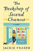 Review:  The Bookshop of Second Chances by Jackie Fraser