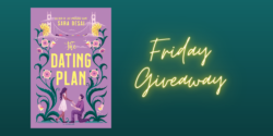 Friday Giveaway:  The Dating Plan by Sara Desai
