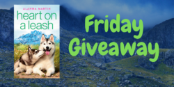 Friday Giveaway:  Heart on a Leash by Alanna Martin