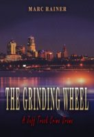Review:  The Grinding Wheel by Marc Rainer