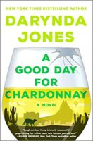 Review:  A Good Day for Chardonnay by Darynda Jones