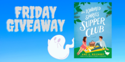 Friday Giveaway:  The Kindred Spirits Supper Club by Amy E. Reichert