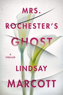 Review:  Mrs. Rochester's Ghost by Lindsay Marcott