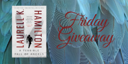 Friday Giveaway:  A Terrible Fall of Angels by Laurell K. Hamilton