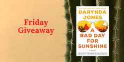 Friday Giveaway:  A Bad Day for Sunshine by Darynda Jones