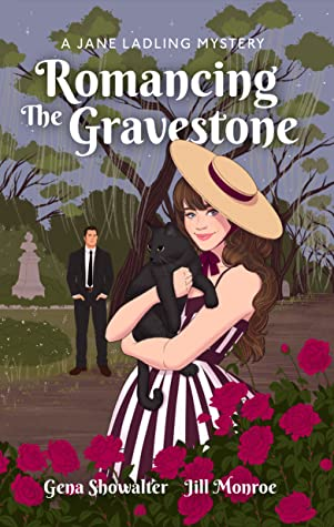 Review:  Romancing the Gravestone by Gena Showalter and Jill Monroe