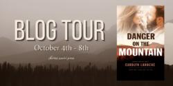 Spotlight:  Danger on the Mountain by Carolyn LaRoche